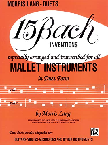 9780769235042: 15 Bach Inventions: For All Mallet Instruments