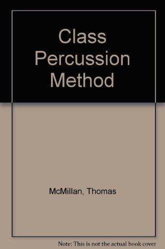 9780769235097: Class Percussion Method