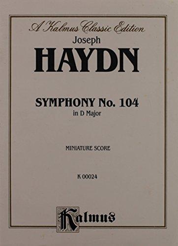 9780769235400: Symphony No. 104 (London): Miniature Score, Miniature Score (Kalmus Edition)