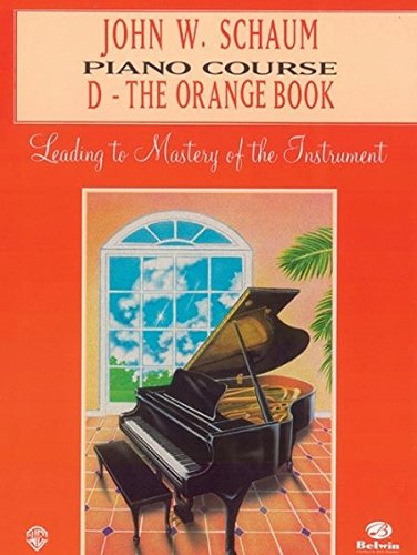 9780769235837: John W. Schaum Piano Course: D -- The Orange Book