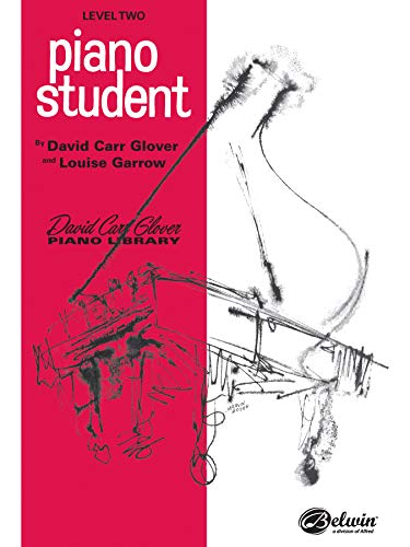 9780769235875: Piano Student: Level 2 (David Carr Glover Piano Library)