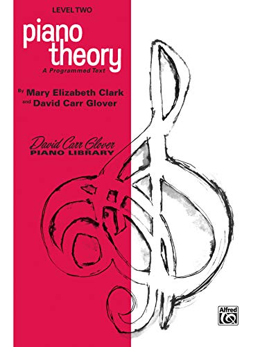 9780769235905: Piano Theory: Level 2 (A Programmed Text) (David Carr Glover Piano Library)