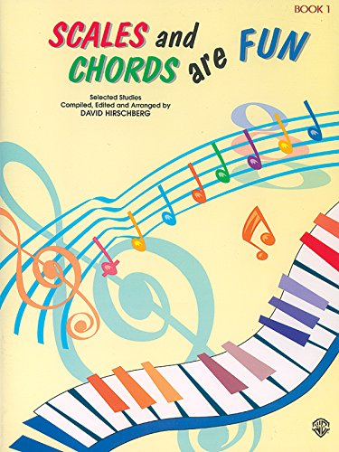 9780769235950: Scales and Chords Are Fun, Bk 1: Major (Selected Studies) (Hirschberg Fun Series)