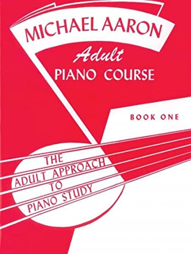 9780769235967: Michael Aaron Piano Course Adult Piano Course, Bk 1 (Michael Aaron Adult Piano Course)