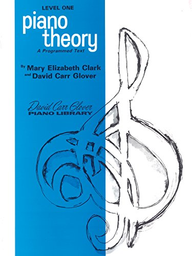 9780769235974: Piano Theory: Level 1 (A Programmed Text) (David Carr Glover Piano Library)