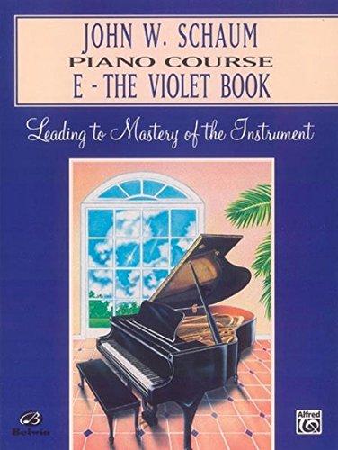 9780769236049: John W. Schaum Piano Course: E -- The Violet Book