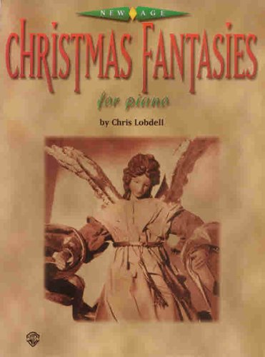 New Age Christmas Fantasies for Piano (9780769236308) by [???]