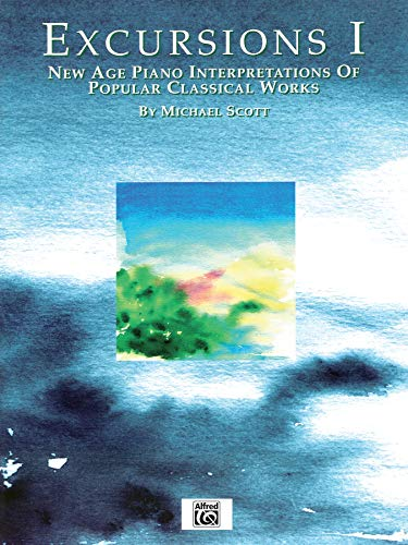9780769236414: Excursions, Vol 1: New Age Piano Interpretations of Popular Classical Works (New Age Series)
