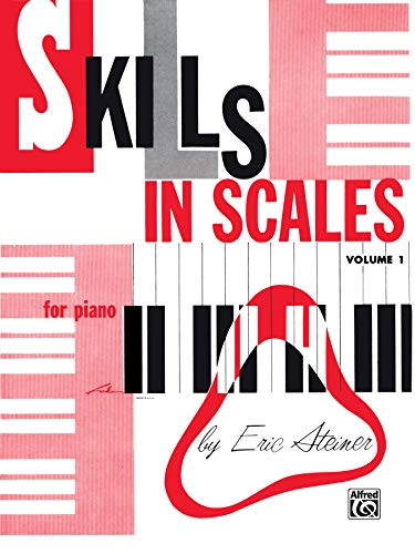 Skills In Scales / Book 1 (0769236650) by Steiner, Eric