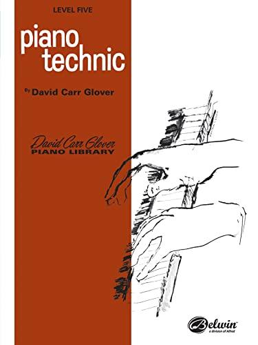 9780769236810: Piano Technic: Level 5 (David Carr Glover Piano Library)