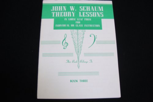 9780769237206: John W. Schaum / Theory Lessons / Book 3