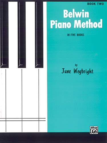 9780769237312: Belwin Piano Method Book Two