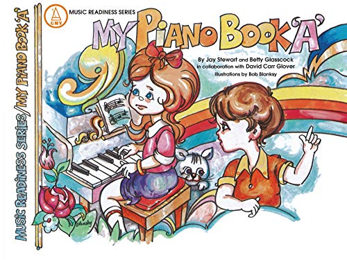 My Piano Book A - Music Readiness Series: Glasscock & Stewart - Glover