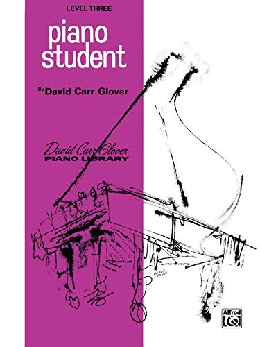9780769237510: Piano Student: Level 3 (David Carr Glover Piano Library)