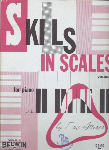 Skills in Scales / Book 2 (0769237886) by Alfred Publishing; Steiner, Eric