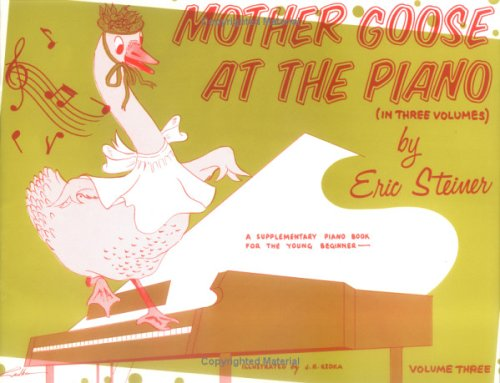 9780769238029: Mother Goose at the Piano, Bk 3