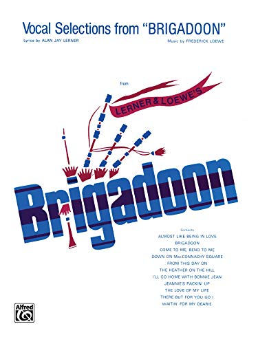 9780769238197: Brigadoon (Vocal Selections): Piano/Vocal/Chords