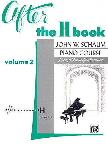 9780769238579: After the H Book, Vol 2 (John W. Schaum Piano Course)