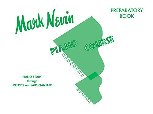 9780769239019: Nevin Piano Course: Preparatory Book
