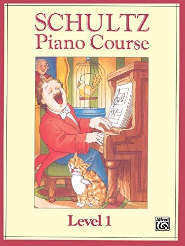 9780769239323: Schultz Piano Course: Level 1