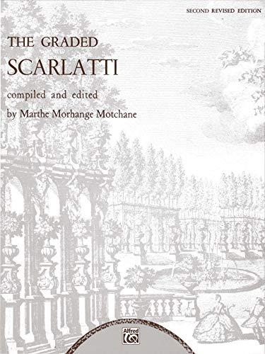 9780769239774: The Graded Scarlatti (Belwin Edition)