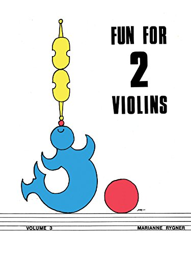 9780769239965: Fun for 2 Violins, Vol 3