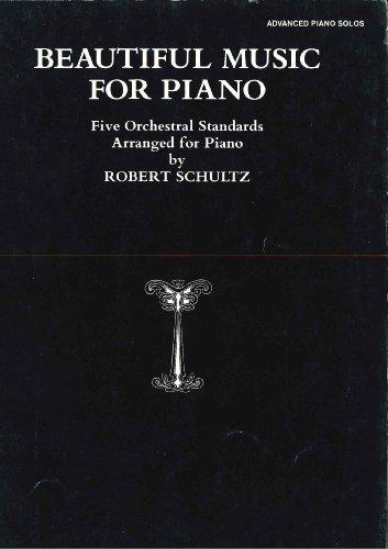 Beautiful Music for Piano, Vol 2: Seven: Robert Schultz