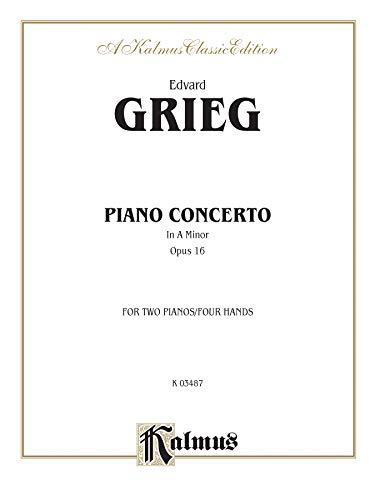 9780769240299: Piano Concerto in A Minor, Op. 16 (Kalmus Edition)