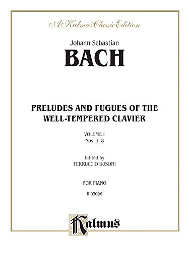 9780769240541: The Well-Tempered Clavier: 48 Preludes and Fugues, Vol. 1: Nos. 1-8