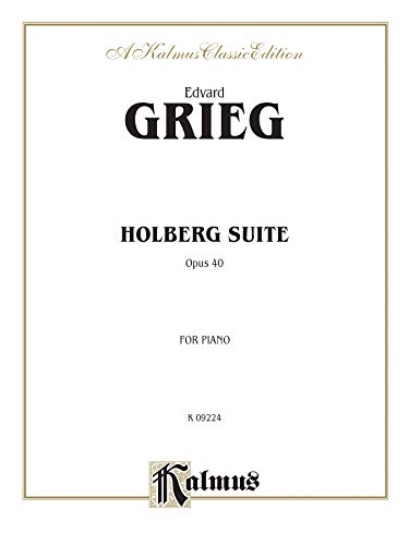 Holberg Suite, Op. 40 (Kalmus Edition): Alfred Music