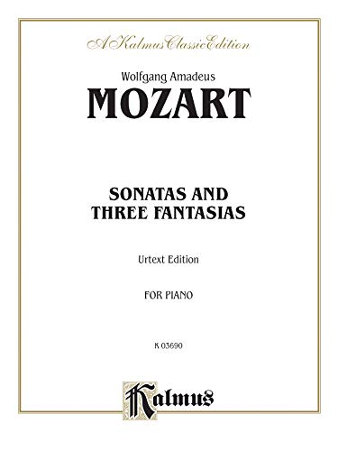 9780769240893: Sonatas and Three Fantasias (For Piano) (Urtext)