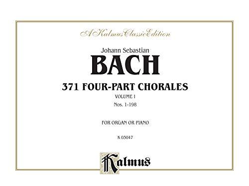 9780769240916: 371 Four-Part Chorales, Vol 1: Nos. 199-371 (For Organ or Piano) (Comb Bound Book) (Kalmus Edition)