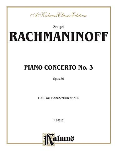 9780769241043: Piano Concerto No. 3 in D Minor, Op. 30 (Kalmus Edition)
