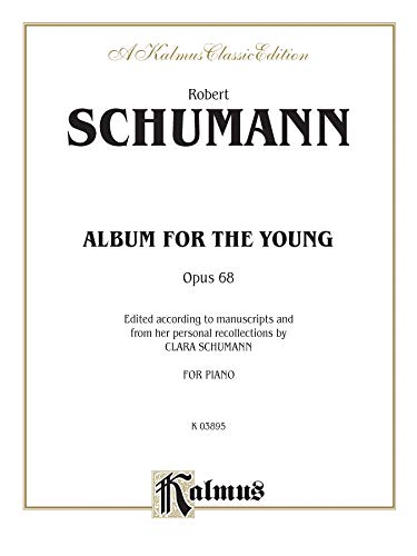 9780769241067: Schumann / Album for Young, Opus 68