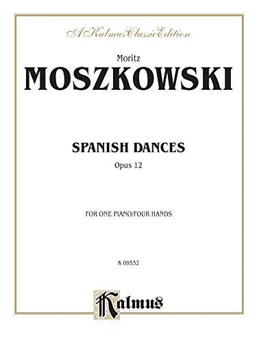 9780769241142: Spanish Dances, Op. 12 (Kalmus Edition)