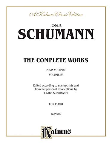 9780769241210: Complete Works, Vol 4 (Kalmus Edition)