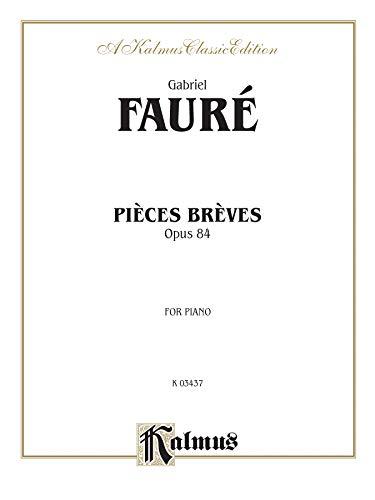 9780769241494: Pieces Breves, Op. 84 (Kalmus Edition)
