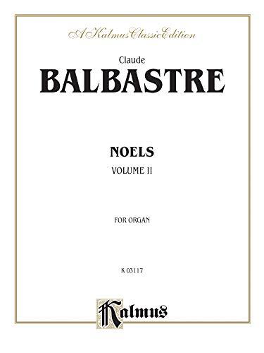 9780769242651: Noels, Vol 2 (Kalmus Edition)