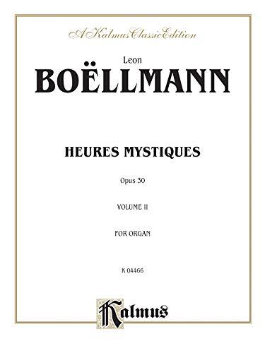 9780769242699: Heures Mystiques (Urtext) (Op. 30), Vol 2 (Kalmus Edition)