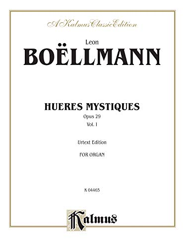 9780769242804: Heures Mystiques (Urtext) (Op. 29), Vol 1 (Kalmus Edition)