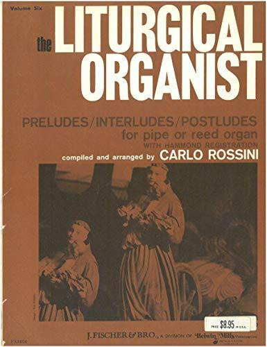 9780769242880: The Liturgical Organist, Vol. 6