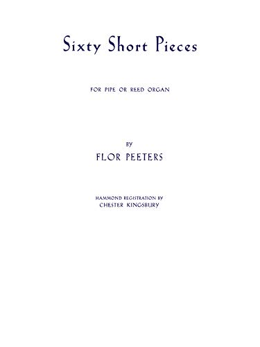9780769243153: 60 Short Pieces for Pipe or Reed Organ