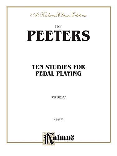 9780769243290: Ten Studies for Pedal Playing (Kalmus Edition)