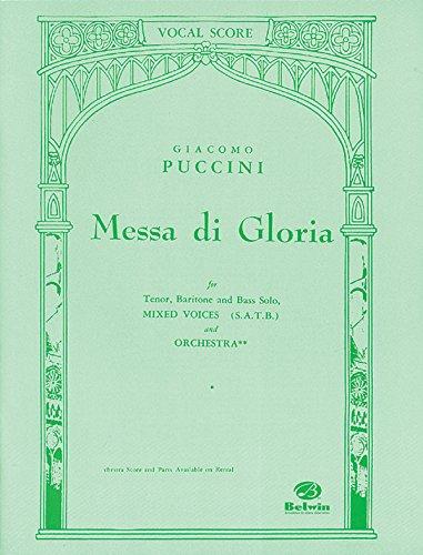 9780769243924: Messa Di Gloria: Vocal Score for Tenor, Baritone and Bass Solo, Mixed Voices