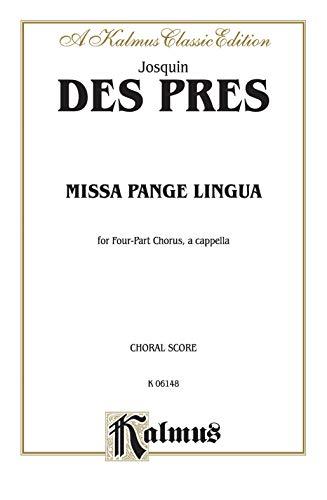 Missa Pange Lingua: Satb, A Cappella (Latin