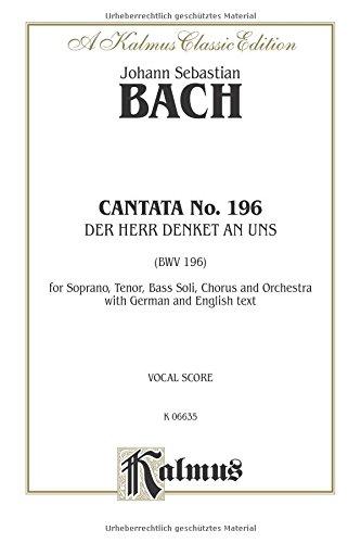 9780769244303: Cantata No. 196 -- Der Herr denket an uns: SATB with STB Soli (German, English Language Edition) (Kalmus Edition) (German Edition)