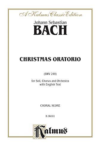 9780769244389: Christmas Oratorio: SATB with SATB Soli (Orch.) (English Language Edition) (Kalmus Edition)
