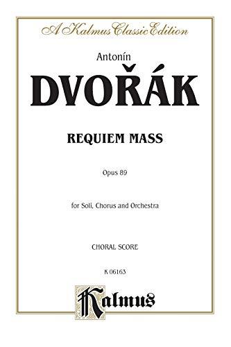 Requiem Mass, Op. 89: Satb Divisi with