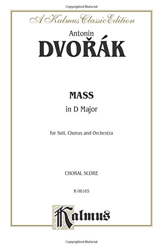 9780769244525: Mass in D, Op. 86: SATB with SATB Soli (Orch.) (Latin Language Edition) (Kalmus Edition) (Latin Edition)