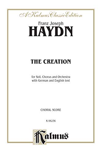 9780769244785: The Creation (Die Schopfung): SATB with STB Soli (Orch.) (German, English Language Edition) (Kalmus Edition) (German Edition)